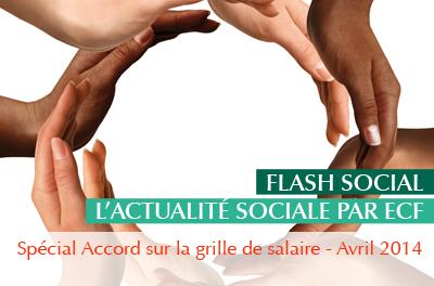 flash-social-special-accord-sur-la-grille-de-salaire-avril-2014