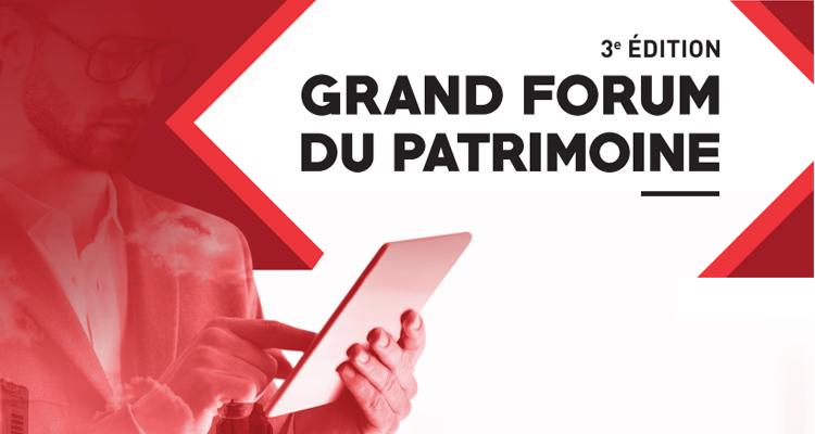 grand-forum-du-patrimoine-le-rendez-vous-des-acteurs-de-la-gestion-de-patrimoine